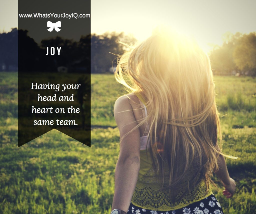 Joy Quote-Head and heart