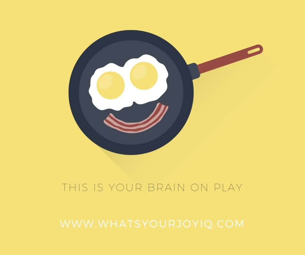 Joy quote-Brain on play