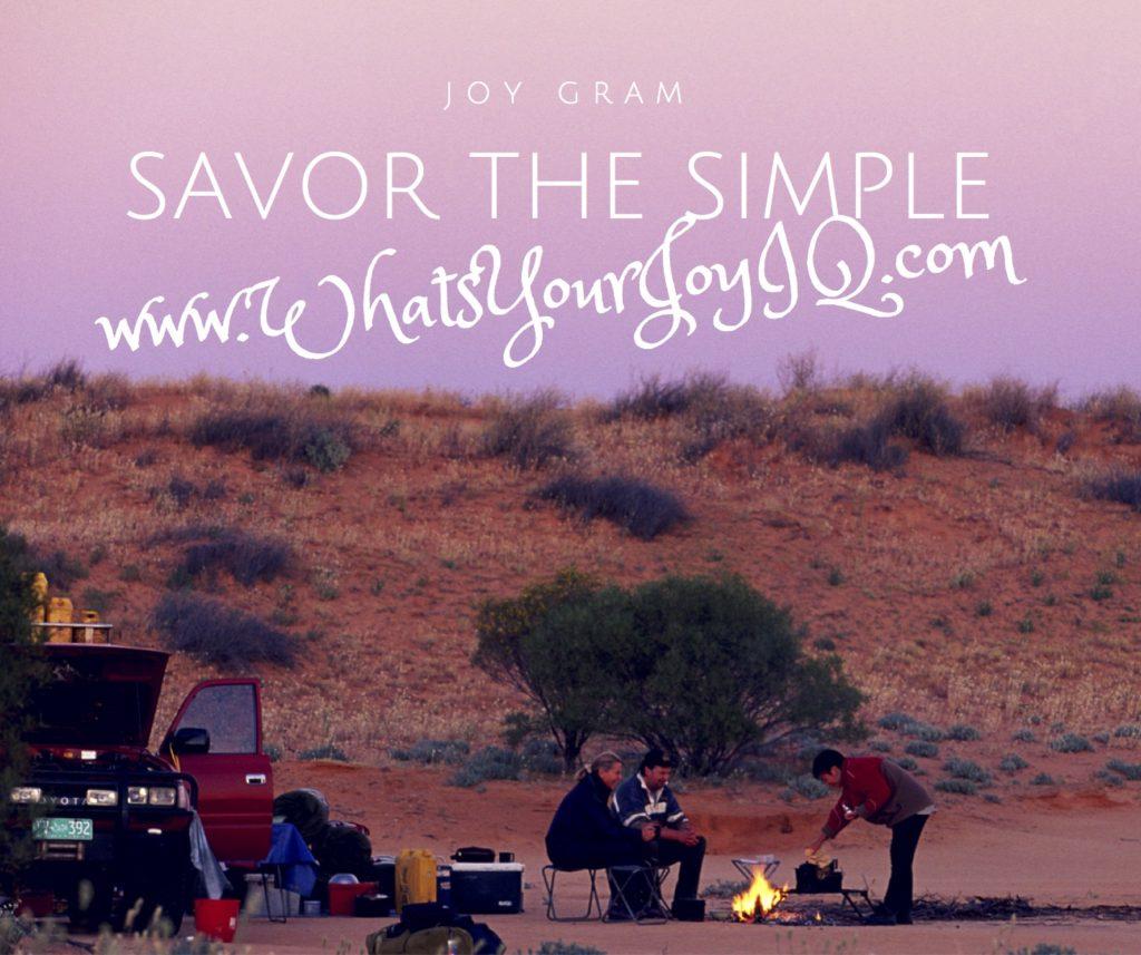 Joy Quote-Savor the SImple