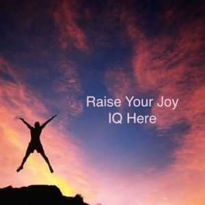 Raise-Your-Joy-IQ-Here